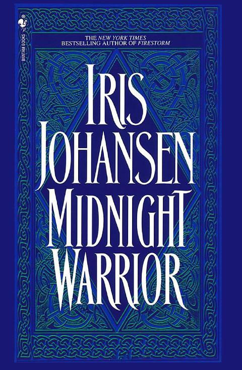 Midnight Warrior by Iris Johansen