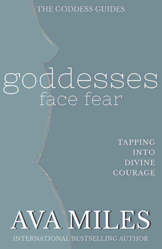 Goddesses Face Fear: Tapping Into Divine Courage