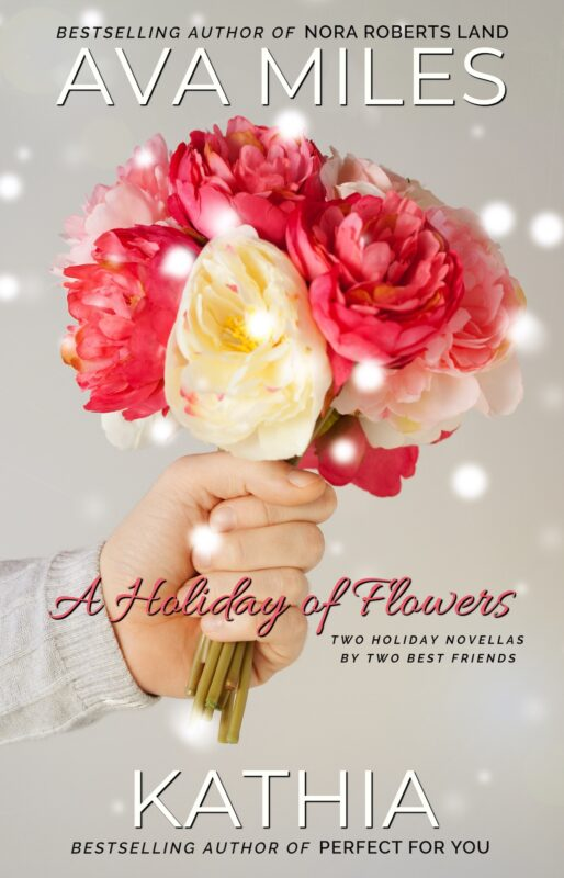 A Holiday of Flowers: Two Holiday Novellas by Two Best Friends